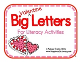Big Valentine Letters for Literacy Activities