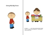 Big Voice Social Story Boy and Girl