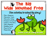 The Big Wide Mouthed Frog Activities for Kindergarten and First Grade