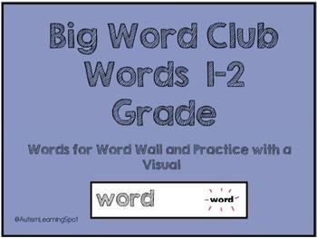 Big Word Club 1-2 Word Wall Words