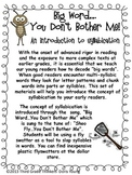 Big Word You Don't Bother Me: Breaking Words into Syllables