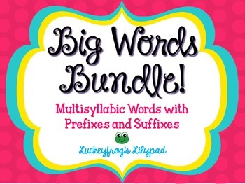 Big Words Bundle- Prefixes and Suffixes in Multisyllabic Words Through the Year!