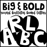 Big and Bold Round Bulletin Board Letters and Numbers