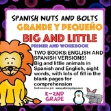 Big and Little/Grande y pequeño: Two books/workbooks/primers, sight words, ESL