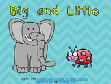 Big and Little- Nonfiction Shared Reading- Level B Kindergarten