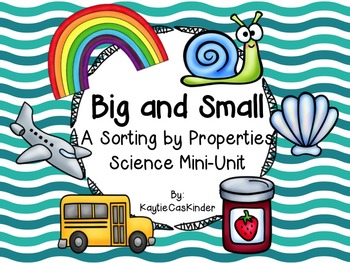 Big and Small: A Sorting by Property Science Mini-Unit