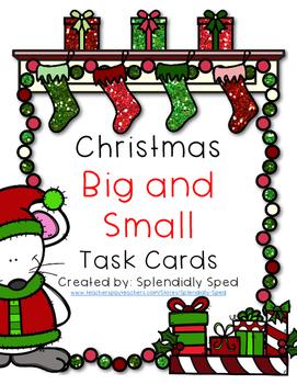 Big and Small Task Cards--Christmas Themed