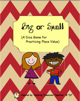 Big or Small Dice Game - 4.NBT.3