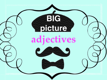 Adjectives - big picture
