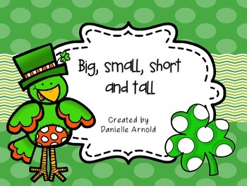 Big, small, short, and tall: St. Patrick's day