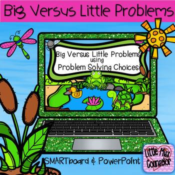 Big vs Little Problems using Problem Solving Choices SMARTboard & PowerPoint