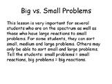 Big vs. Small Problems
