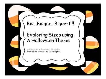"Big...Bigger...Biggest!!!  Practice ""Sizes"" using a Halloween Theme"
