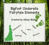Bigfoot Cinderella Fairytale Elements