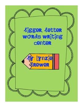 Bigger, Better Words Writing Center