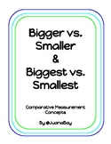 Bigger vs. Smaller and Biggest vs. Smallest