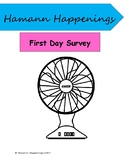 Biggest Fan First Day Survey