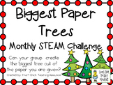 Biggest Paper Pine Trees ~ Monthly STEM School-wide Challe