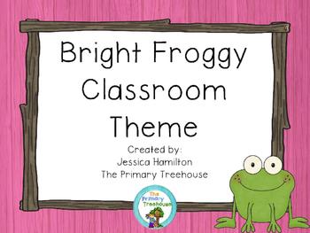 Bight Froggy Classroom Theme Decor - EDITABLE!