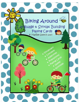 Biking Around! Language and Syntax Building Cards and Games