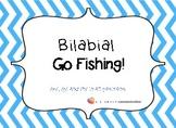 Bilabial Go FIshing