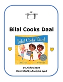 Bilal Cooks Daal - Writing and Recipe
