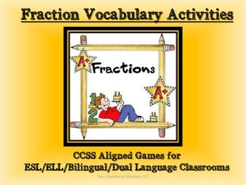 Bilingal Common Core Aligned Fraction Vocabulary Activities