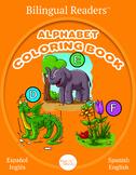Bilingual Alphabet Coloring Book : Español Inglés : Spanis