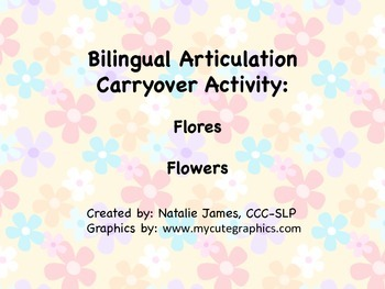 Bilingual (Spanish/English) Articulation Carryover Activity: Flores Flowers