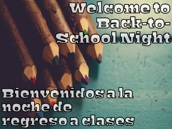 Bilingual Back to School Night and Open House Forms and Signs ( EDITABLE )