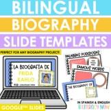 Bilingual Biography Project Slide Templates - Google™ Slides - Distance Learning