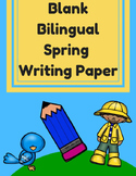Bilingual Blank Writing Templates (Spring/ Primavera) (Spanish/ English)