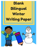Bilingual Blank Writing Templates (Winter / Invierno) (Spanish/ English)