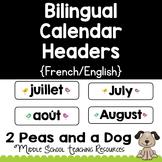 Bilingual French or English Calendar Headers, Clasroom Decor