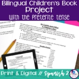 Bilingual Children's Book Project in Spanish Preterite Tense