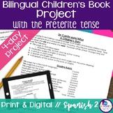 Bilingual Children's Book Project in Spanish Preterite Tense