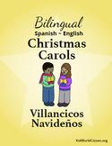 Bilingual Christmas Carols / Villancicos Navideños ~ Spanish-English Songbook