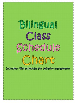 Bilingual Class Schedule Chart w/ smaller version for behavior management