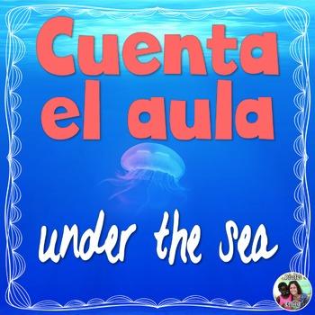 "Spanish Bilingual Count the Room ""Under the Sea"" - Cuenta el aula"
