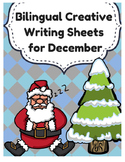 Bilingual Creative Writing for December- Christmas (Escritura creativa Navidad)