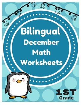 Bilingual December First Grade Math Worksheets (and Centers) English Spanish 1st