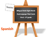 Bilingual Dolch Sight Words, Spanish and English flash cards