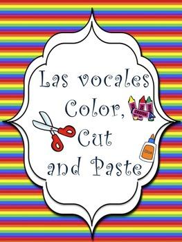 Color, Cut and Paste vowels in Spanish/Pinta, recorta y pega las vocales