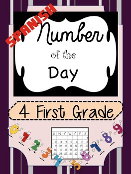 Numero del Dia/Number of the Day in Spanish for First Grade