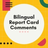 Bilingual (English/Spanish) Report Card Comments
