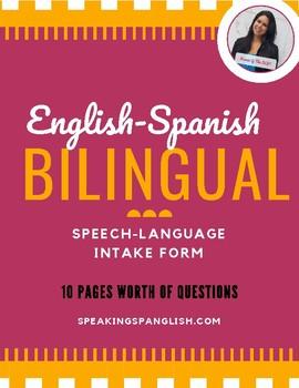 Bilingual English-Spanish Speech Intake Form/Case History