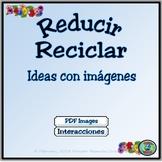 Bilingual Environmental Earth Day Activities - Reducir y Reciclar