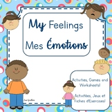 My Feelings - Mes Émotions PACK (Bilingual English & French)