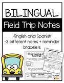 Bilingual Field Trip Note