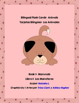 Bilingual Flash Cards:  Mammals (Spanish/English)